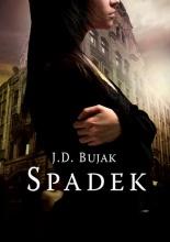 """""""SPADEK"""" J.D.Bujak"""
