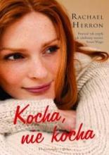 Kocha nie kocha by Rachael Herron