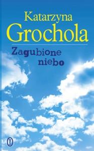 Grochola_Zagubione_niebo